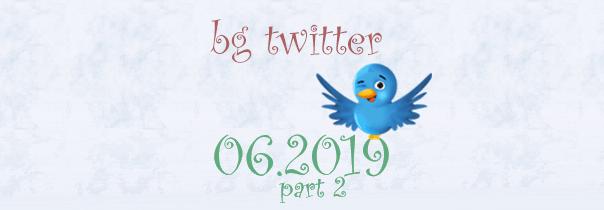 бг туитър юни 2019 част 2